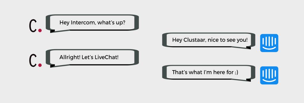 livechat chatbot les chatbots de clustaar s int grent intercom clustaar. Black Bedroom Furniture Sets. Home Design Ideas
